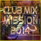 Club Mix Mission 2014