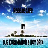 Reggae Cafe - by DJs Kobi Manor & Roy Drix