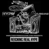 Reigning Real Hype Vol 1