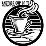 Another Cup Of Tea mixed by DJ RBM