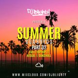 #SummerClassics Part.02 // Old School R&B & Hip Hop // Instagram: djblighty