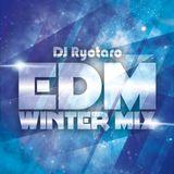 DJ RYOTARO EDM WINTER MIX