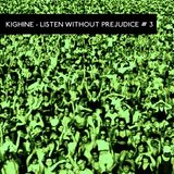 Listen Without Prejudice #3