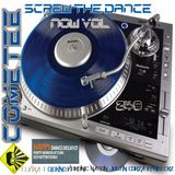 Cometee Screw The Dance Now Volume 249
