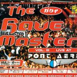 The Rave Master Vol. 3 Live At Pont Aeri CD4 Session By Residents Pont Aeri: Skudero & Xavi Metralla