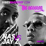 THE SESSION RADIO SHOW:  JAY Z vs NAS mix by DJ MAO . www.vibesradio507.com