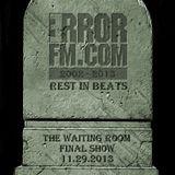 TWR ErrorFM Final Show 11.29.13