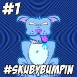 Skuby Bumpin' // Spring Heating Up! // #1