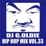 DJ G.Oldie HIP HOP MIX VOL33