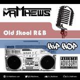 Old Skool R&B/Hip-Hop