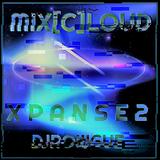 Mix[c]loud - XPANSE Vol. 2
