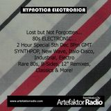 HYPNOTICA ELECTRONICA 23 Selected & Mixed by Mat Mckenzie LOST 80S SPECIAL on Artefaktor Radio