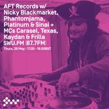 SWU FM - AFT w/ Nicky Blackmarket, Phantomjama, Platinum & Sinai + MCs Carasel, Texas, Kaydan-May 26