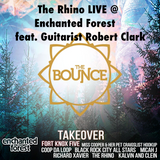 The Rhino LIVE at Enchanted Forest feat Robert Clark