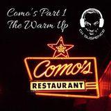 Como's (Detroit, MI) - Part 1:  The Warm Up