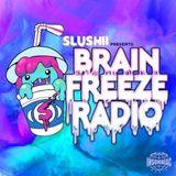 Slushii - Brain Freeze Radio 018
