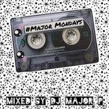 #MAJORMONDAYS 009 - 00's Hip-Hop & R'n'B [@ItsMajorP]