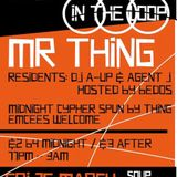 IN THE LOOP CYPHER with MR THING Part 1 // March 2012