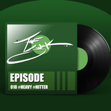 Episode 018 :: #HEAVY #HITTER