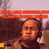 kdfa live session #38 : Classy Dance Moves