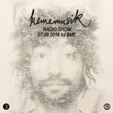 Keinemusik Radio Show by &ME 07.09.2018