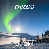 Chilled Vibes - Episode 2