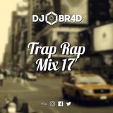 Trap Rap Mix 17'