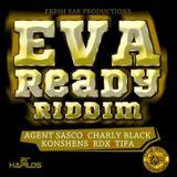 Eva Ready Riddim Mix Promo (Fresh Ear Prod.-Aout 2012) - Selecta Fazah K.