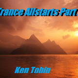 Ken Tobin - Trance Allstars Part 2