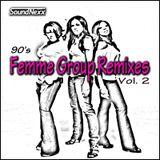 DJ SoundNexx Femme Group Remixes Vol. 2