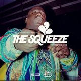 The Squeeze Episode 006 w/ A-Ro The Naut & DJ Pump