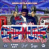 Hits, Features & Remixes - Episode 5 - Chip (Formally Chipmunk)