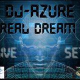 LIVE SET- REAL DREAM ( DAVID ACEVEDO DJ AZURE )