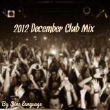 2012 December Club Mix