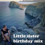 Little sister birthday mix