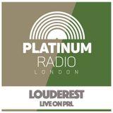 Louderest Soulful Sunday DJ MIX 1 Platinum Radio London