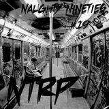 NTRP #19 NAUGHTY NNINETIES