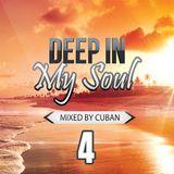 Cuban - Deep In My Soul Mix 2014 No.4