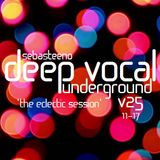 DEEP VOCAL Underground Volume TWENTY FIVE - 'The Eclectic Session' - November 2017