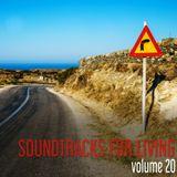 Soundtracks for Living - Volume 20