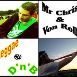 Mr. Chris & Von Roll present: From Reggae to DnB