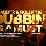 Grabber & Rollking presents Dubbing is a must (vol.1)