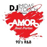 Midas Touch presents SMOOTH 90'S RNB & NEW JACK SWING (1.5hr Radio Show) for Amor Boat Parties.