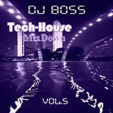 DJ BOSS Tech House MixDown Vol.5