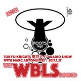 Tokyo Knights Radio Show 2017.5.27 The WBLS Sound
