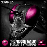 The Prodigy Fanboy Podcasts by GL0WKiD - session 005