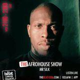 Mr Silk's: Afro House Show @IamMrSilk 21.11.18
