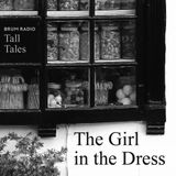 The Girl in the Dress - Tall Tales Season 2, Episode 3
