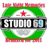 Studio 69 - Late Night Memories (Reloaded for 2011)
