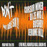 Jerome Hill @ Don't-We Are Six !! - Five Miles London - 25.05.2018